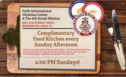 COMPLIMENTARY FOOD KITCHEN EVERY SUNDAY AFTERNOON, YOU ARE INVITED!